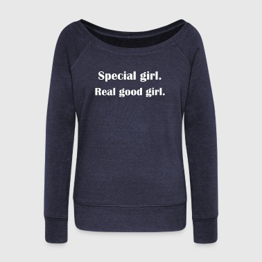 Special Girl - Women's Wideneck Sweatshirt