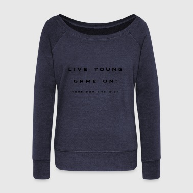 Slogan - Women's Wideneck Sweatshirt