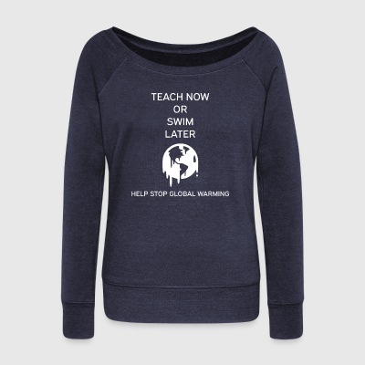 Global Warming - Women's Wideneck Sweatshirt
