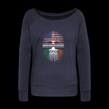 American grown with irish roots - Women's Wideneck Sweatshirt