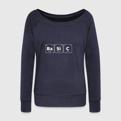 basic periodic table element geek nerd chemistry - Women's Wideneck Sweatshirt
