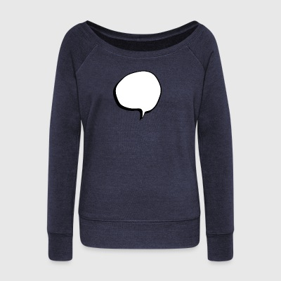 speech balloon - Women's Wideneck Sweatshirt