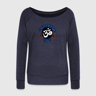 The Grateful Yoga Logo Gear - Women's Wideneck Sweatshirt