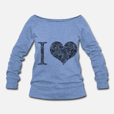 I Love I love - Women's Wide-Neck Sweatshirt