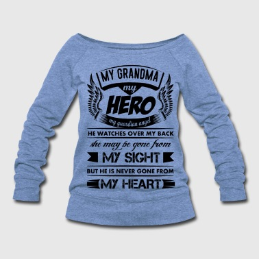 My Hero My Grandma - Women's Wideneck Sweatshirt