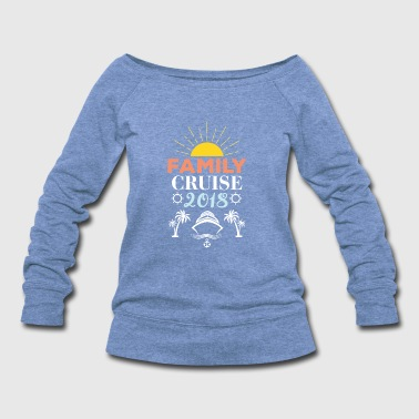 Family cruise 2018 Ship gift sunset ocean anchor - Women's Wideneck Sweatshirt