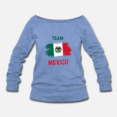 South America Team Mexico / Gift National Flag - Women's Wideneck Sweatshirt