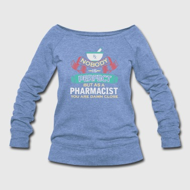 Pharmacist - Women's Wideneck Sweatshirt