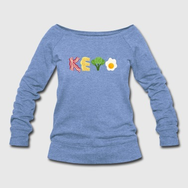 Keto Bacon Cheese Broccoli Egg Letters - Women's Wideneck Sweatshirt