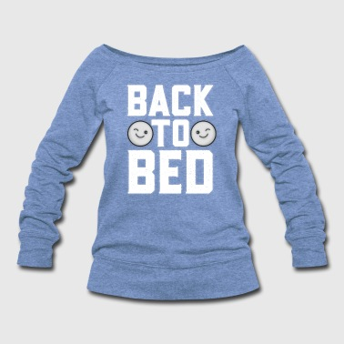 Back To Bed Wink - Women's Wideneck Sweatshirt