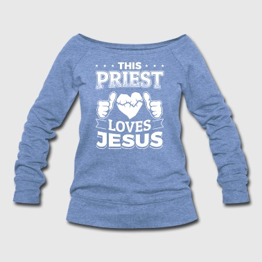Orthodox This Priest Loves Jesus Christian T-Shirt Gift - Women's Wideneck Sweatshirt