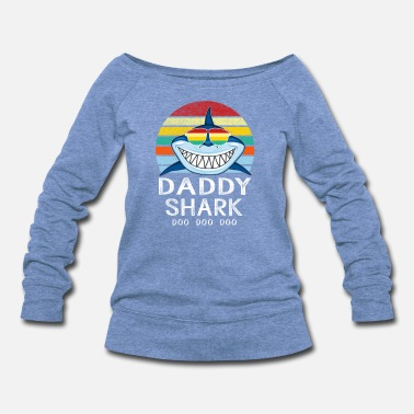 Shark Retro Vintage Daddy Shark Tshirt gift for Father - Women's Wideneck Sweatshirt