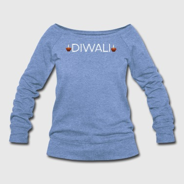Birth Diwali - Women's Wideneck Sweatshirt