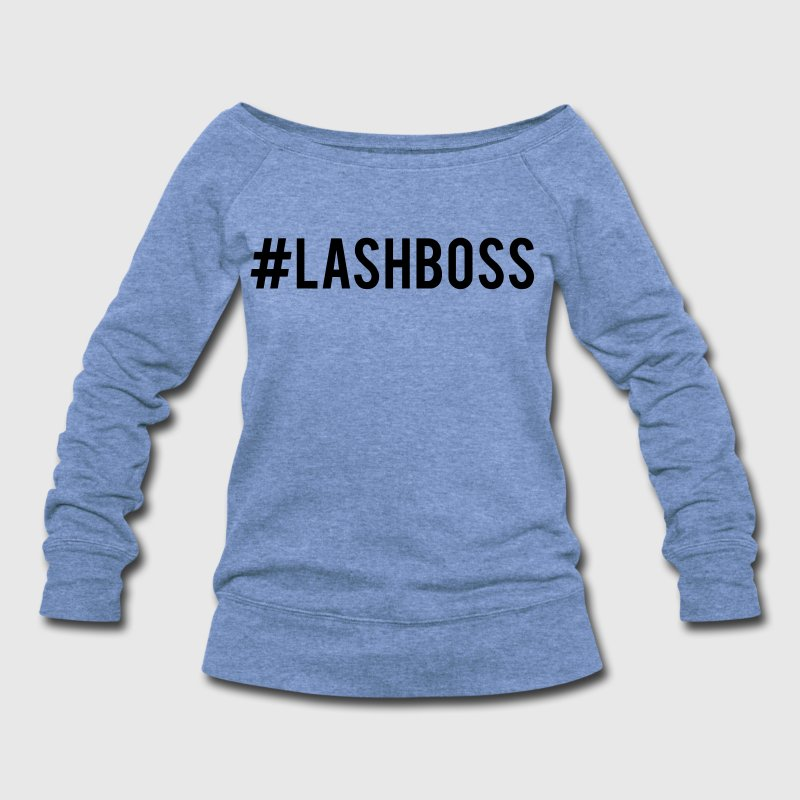 #lashboss - Women's Wideneck Sweatshirt