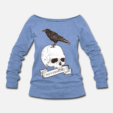 Raven And Skull Nevermore T-Shirt For Literature - Women's Wideneck Sweatshirt