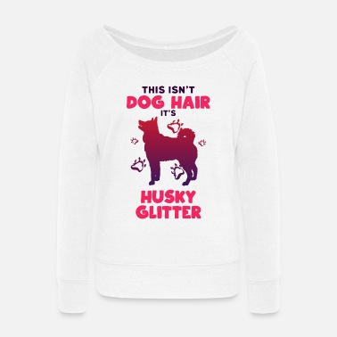 Glitter Husky Glitter - Women's Wide-Neck Sweatshirt