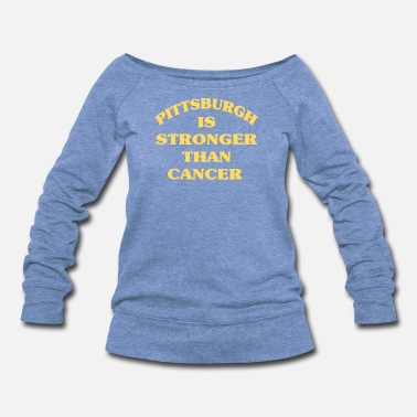 Stronger PITTSBURGH IS STRONGER THAN CANCER Black Gold - Women's Wideneck Sweatshirt