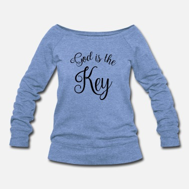 GOD IS THE KEY CHRISTIANITY RELIGION CHURCH GIRLS - Women's Wideneck Sweatshirt