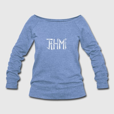 jthm - Women's Wideneck Sweatshirt