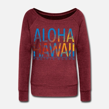 Pacific Hawaii - Pacific Ocean - Women's Wide-Neck Sweatshirt