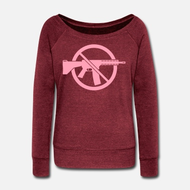 Prohibition Gun Ban / Prohibition Sign (No Weapons / Peace) 1C - Women's Wide-Neck Sweatshirt
