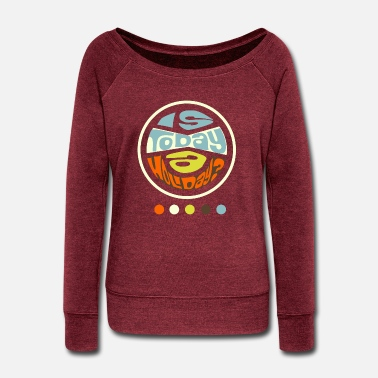 Is today a holiday? - Women's Wide-Neck Sweatshirt