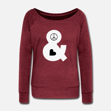 Peace Peace and Love - Women's Wide-Neck Sweatshirt