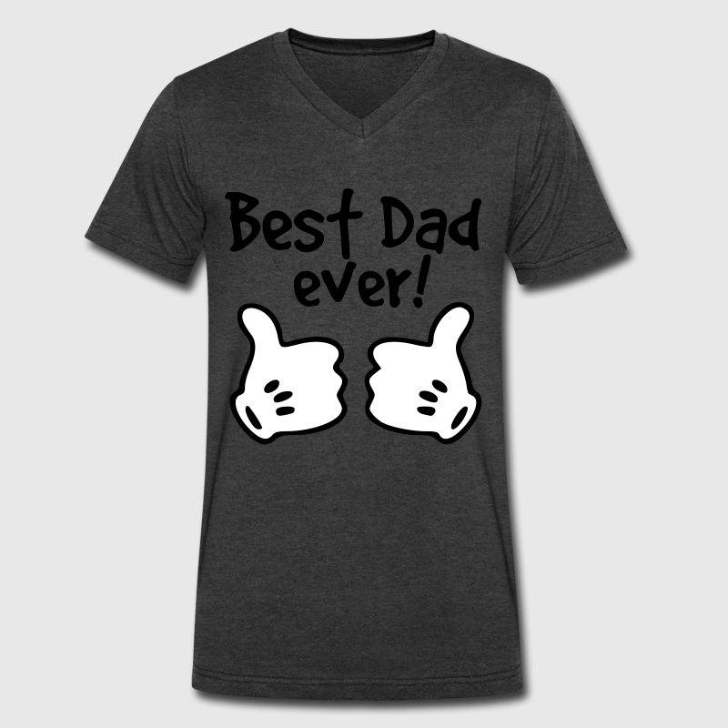best dad ever - Men's V-Neck T-Shirt by Canvas