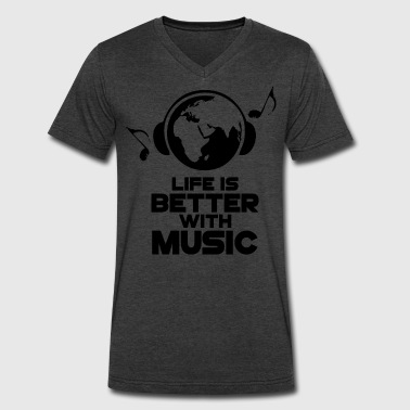 Life is Better with Music - Men's V-Neck T-Shirt by Canvas