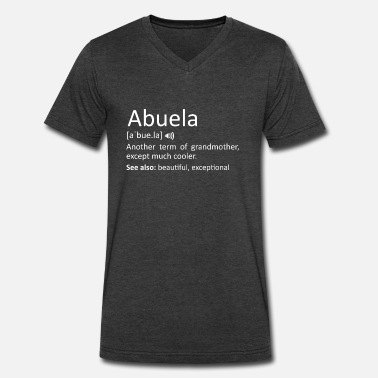Spanish Abuela Definition Funny Gift For Spanish Grandmoth - Men's V-Neck T-Shirt by Canvas
