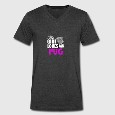 This Girl Love Her Pug THIS GIRL LOVES HER PUG - Men's V-Neck T-Shirt by Canvas