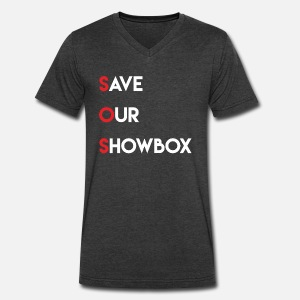 7f7eaa82bcf Save Our Showbox by