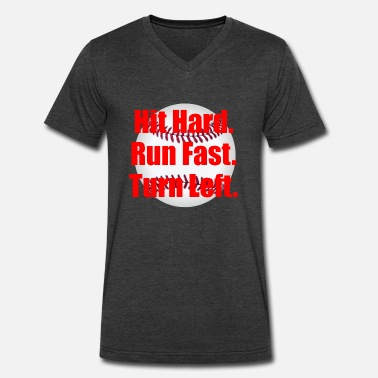 Turn Left Hit Hard Run Fast Turn Left Baseball - Men's V-Neck T-Shirt by Canvas