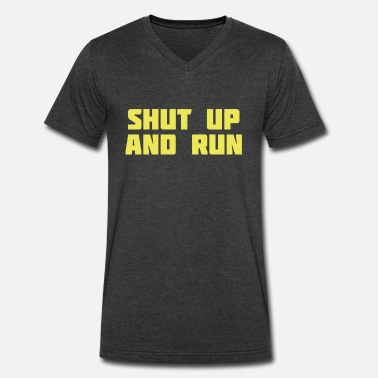 Shut Up And Run shut up and run - Men's V-Neck T-Shirt by Canvas