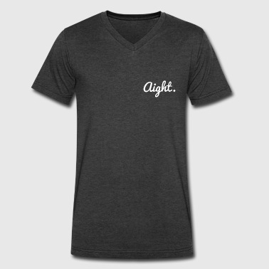 Aight 1 - Men's V-Neck T-Shirt by Canvas