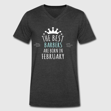 Best BARBERS are born in february - Men's V-Neck T-Shirt by Canvas