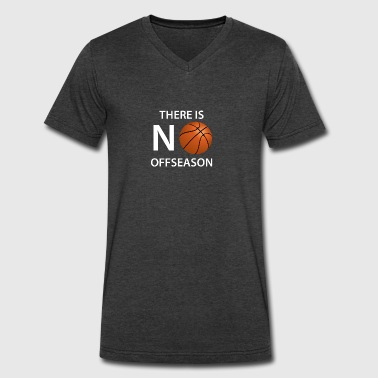 There Is No Offseason Basketball - Men's V-Neck T-Shirt by Canvas