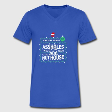 Jolliest Bunch Of Aholes This Side Of The Nut Hous - Men's V-Neck T-Shirt by Canvas
