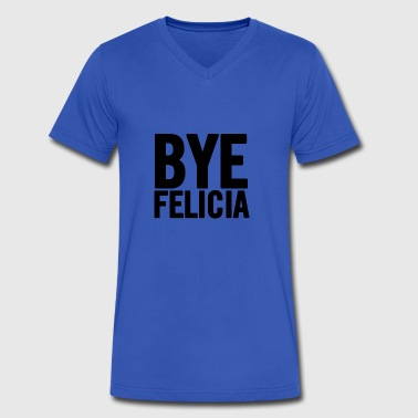 Bye Felicia Black - Men's V-Neck T-Shirt by Canvas
