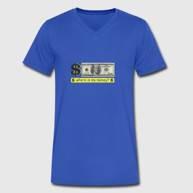 Where is my money? - Men's V-Neck T-Shirt by Canvas