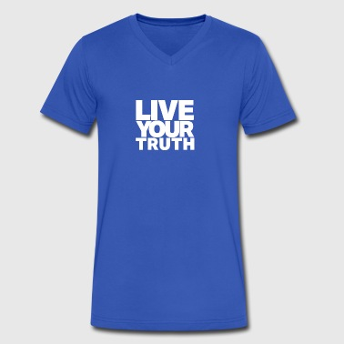 Live Your Truth (White Letters) - Men's V-Neck T-Shirt by Canvas