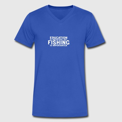 Education is important but Fishing is importanter - Men's V-Neck T-Shirt by Canvas