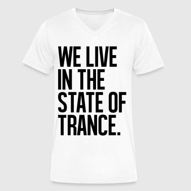 We Live In The State Of Trance (classic) - Men's V-Neck T-Shirt by Canvas