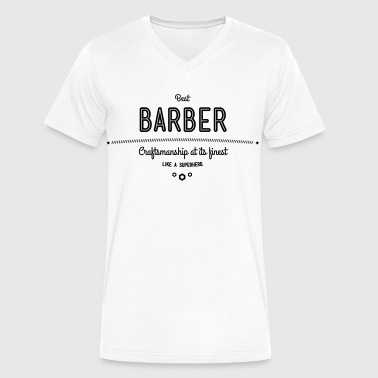 best barber - craftsmanship at its finest - Men's V-Neck T-Shirt by Canvas
