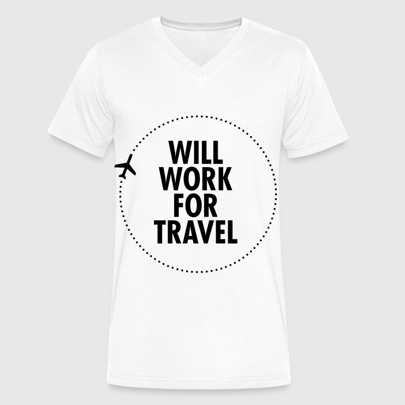 Will Work For Travel - Men's V-Neck T-Shirt by Canvas