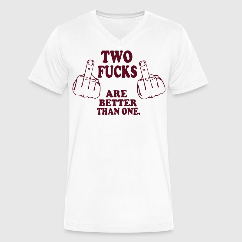 TWO FUCKS ARE BETTER THAN ONE. - Men's V-Neck T-Shirt by Canvas