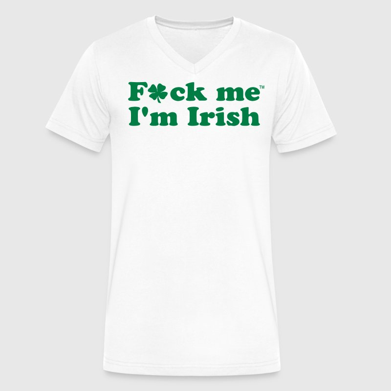 FUCK ME I'M IRISH - Men's V-Neck T-Shirt by Canvas