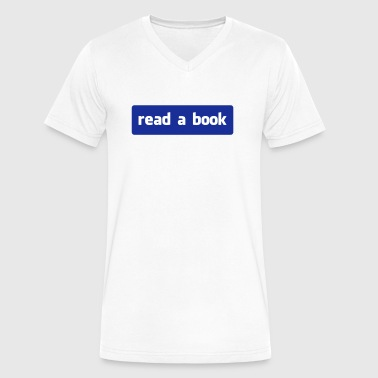 read a book - Men's V-Neck T-Shirt by Canvas