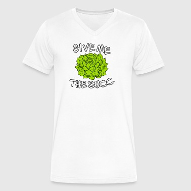 Give Me The Succ - Men's V-Neck T-Shirt by Canvas