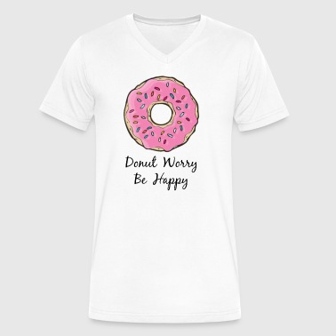 Donut Donut Worry Be Happy - Men's V-Neck T-Shirt by Canvas